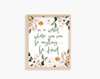 DIGITAL DOWNLOAD // be kind // printable // floral print // farmhouse