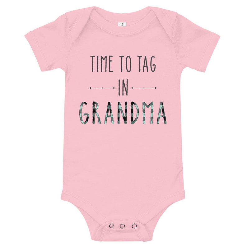 funny baby bodysuit Time to Tag in Grandma grandma baby shower gift