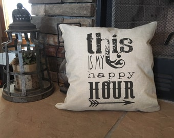 This is My Happy Hour Pillow