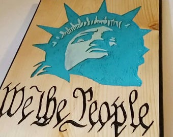 Lady Liberty, We The People, Statue of Liberty, Carved Sign, Patriotic Sign, Hand Router Carved Sign, Hand Carved, Freedom