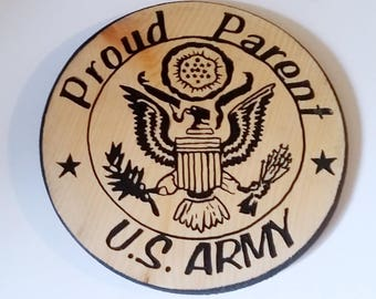 US Army, Military Service, Proud Parent, Military Family, Parent of a Soldier, Son in the Army, Daughter in the Army, US Army Soldier