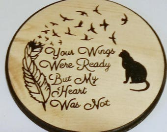 Loss of a Cat, Wood Sign, Your Wings Were Ready, My Heart Was Not, Loss of a Pet, Carved Sign, Rainbow Bridge, Cat Crosses