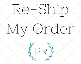 Re-Ship My Order