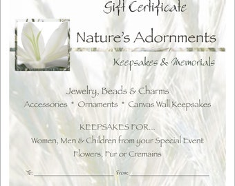 MAILED Gift Certificate for Nature's Adornments Keepsake and Memorials Only - FIFTY Dollars