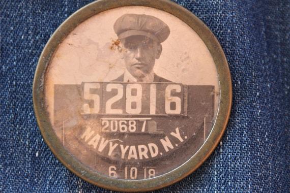 WWI New York Naval Shipyard 1918 worker badge, employee I.D.