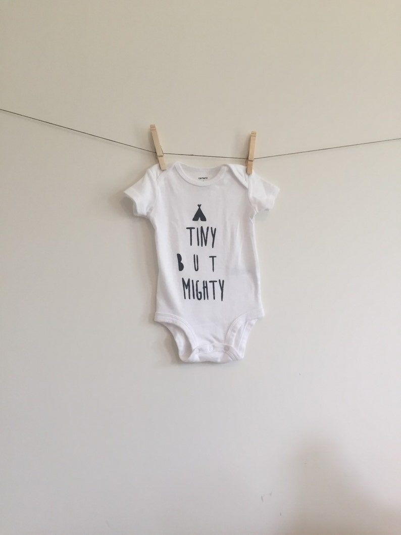 Tiny But Mighty  Hand Stamped Onesie Bodysuit  Cute Preemie Onesie  TeePee Shirt   Stylish Clothes  Hipster Baby  Modern Baby
