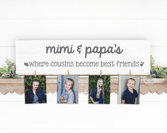 Grandparent Gift   Where Cousins Become Best Friends Wood Sign   Photo Holder   Personalized   Christmas Birthday Mother's Day Nana Mom