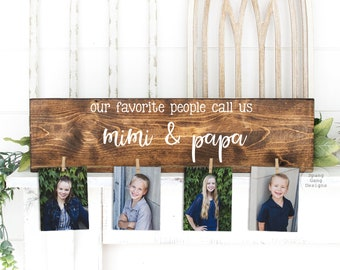 Christmas Gift for Mimi & Papa Gift   Our Favorite People Call Us...  Photo Holder   Grandparent Gift   Personalized   Birthday Mother's Day