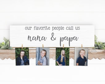NANA & PAPA Gift   Our Favorite People Call Us...  Photo Holder   Grandparent Gift   Personalized   Christmas Birthday Mother's Day Nana Mom