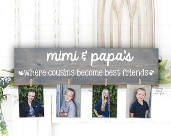Where Cousins Become Best Friends Wood Sign   Photo Holder   Grandparent Gift   Personalized   Christmas Birthday Mother's Day Nana Mom