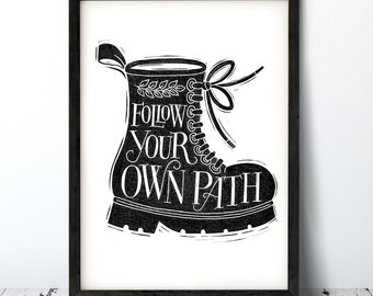 Follow Your Own Path Boot Print
