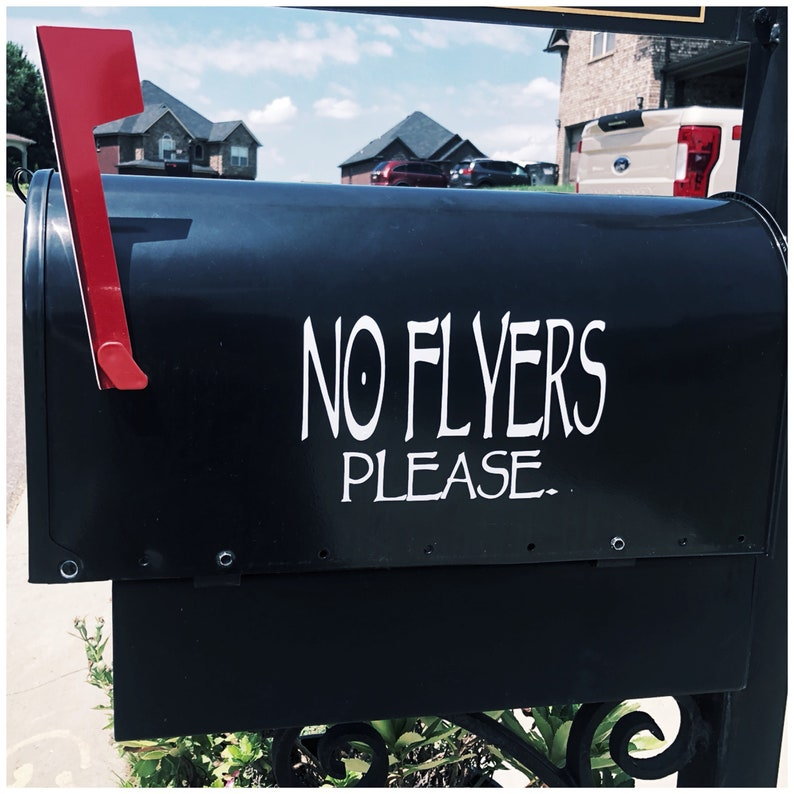 No Flyers Please Sign - Sign for Mailman - Mailbox Decal - Stop Flyer  Delivery at House - No Junk Mail - Save Trees - Custom Vinyl Decal