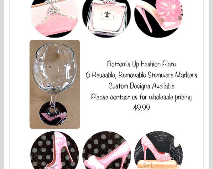 Pink Pumps Bottom's Up New  Wine Glass Markers 6 different REUSABLE  stemware bottom covers that stick under your glass.Hostess Gift