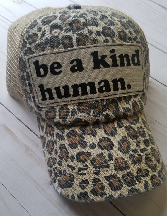 Be a Kind Human | Be a Kind Human Trucker Hat | Leopard Trucker Hat | Trucker Hat | Trucker Hat | Gift | Be Kind | Gift | Cute Trucker Hat