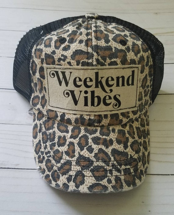 Weekend Vibes Hat | Weekend Trucker Hat |Trucker Hat | Inspirational Hat | Hat | Distressed Trucker Hat | Gift | Cute Hat | Leopard Hat |