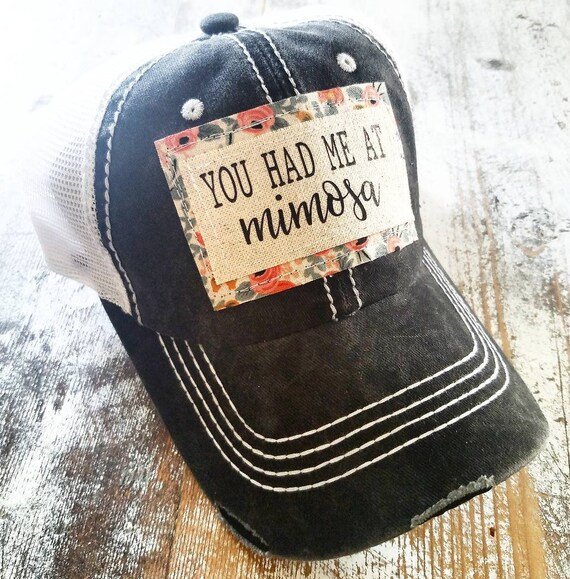 Mimosa Hat | You Had Me At Mimosa Trucker Hat |Trucker Hat | Inspirational Hat | Baseball Hat | Stay Home | Gift