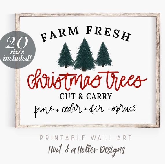 Farm Fresh Christmas Trees.Farm Fresh Christmas Trees Printable Wall Art Christmas Trees Print Instant Download Farmhouse Decor Prints Mothers Day
