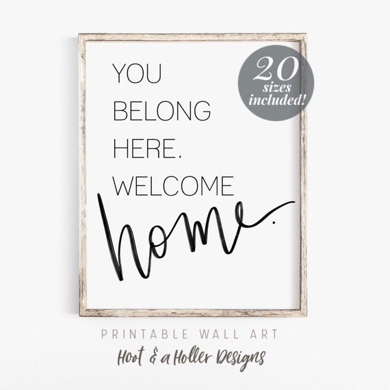 image regarding Welcome Home Printable identified as Oneself Belong Right here Welcome Dwelling Printable Wall Artwork Property Prints Farmhouse Decor Quick Down load Spouse and children Prices Moms Working day present