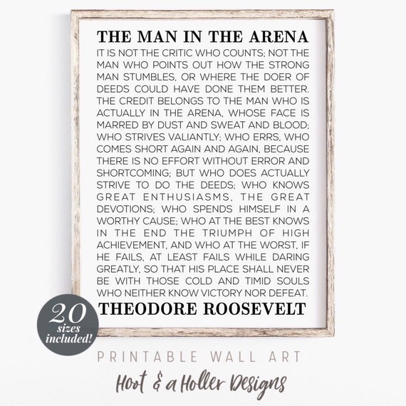 photo relating to The Man in the Arena Printable referred to as Gentleman within the Arena Printable Wall Artwork Theodore Roosevelt Speech Wall Artwork  Farmhouse Decor Heavy Estimate Prints items for him Fathers