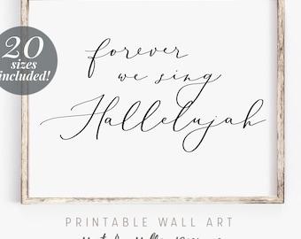 We Sing Hallelujah Printable Wall Art Scripture | Bible Verse Wall Decor Print | Farmhouse Decor Prints | Christian Wall Art