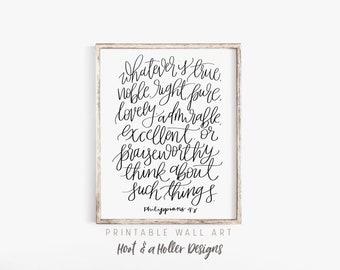 Whatever is True Philippians 4 8 Printable Wall Art Scripture | Bible Verse Print | Farmhouse Decor | Christian Gifts