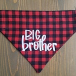 Big Brother Pet Bandana, Cat Clothing, Over the Collar, Collar NOT include, Dog Scarf, Adoption Announcement, Birth, Red Buffalo Plaid