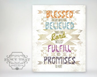 8x10 art print - Blessed Is She Who Has Believed - Bright Typography with Native American design, Poster Print - Luke Scripture Bible Verse
