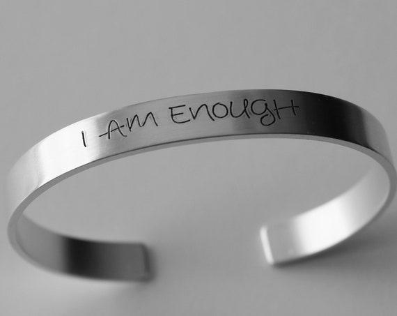 I Am Enough Bracelet, Inspirational Bracelet, Hand Stamped Jewelry, Cuff Bracelet, Friend Gift, Affirmation Bracelet, I Am Enough Jewelry