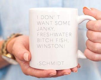 new girl mug - new girl schmidt - new girl winston - new girl quotes - new girl schmidt quotes - new girl show - new girl TV show - schmidt