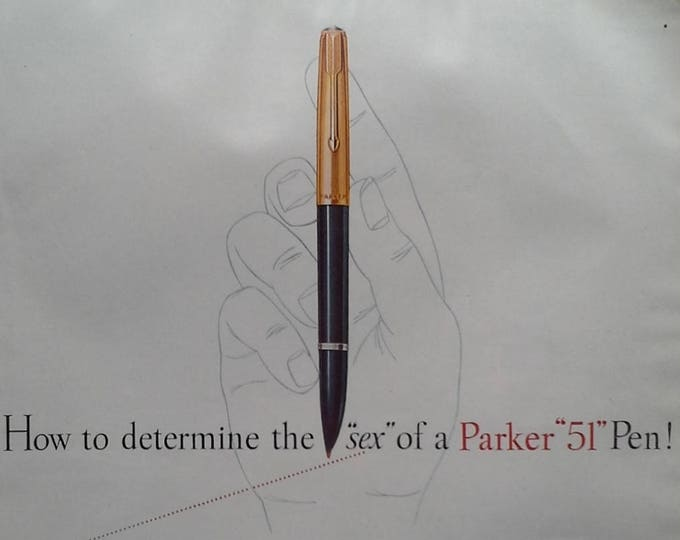 "Parker '51' Pen Fans  1953 ad 'How Determine SEX of a Parker ""51"" Pen' 13 x 10 Ready to Frame for pen fanatics. Fountain Pen History."