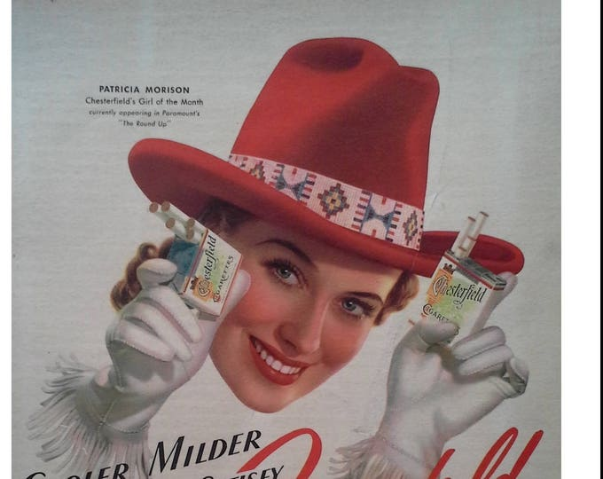 Cowgirl Cigarette Ad for Chesterfields 1940s.  Illustrated Cowgirl Red 10-Gallon Hat.  Fun ad.  Classic.  11x14.  Ready for Framing.