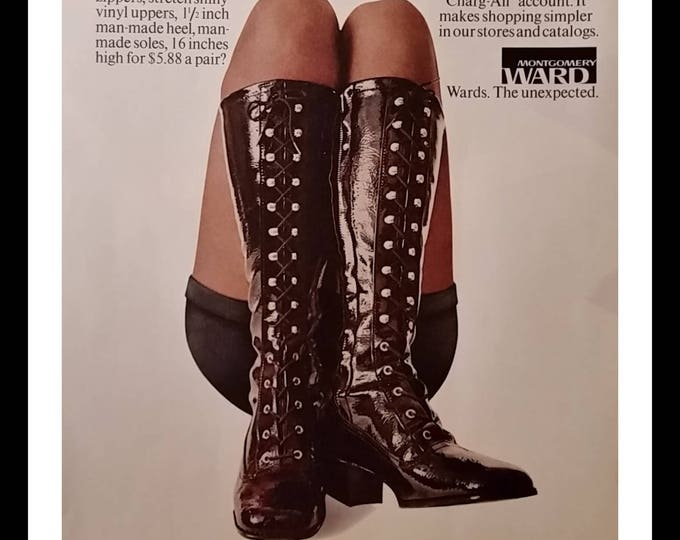 Go-Go Boots 1971 Ad the Flesh!  Iconic knee-high 'naughty boots' from Montgomery Ward ad.  Very cool iconic picture.  Buy it NOW!  13x10