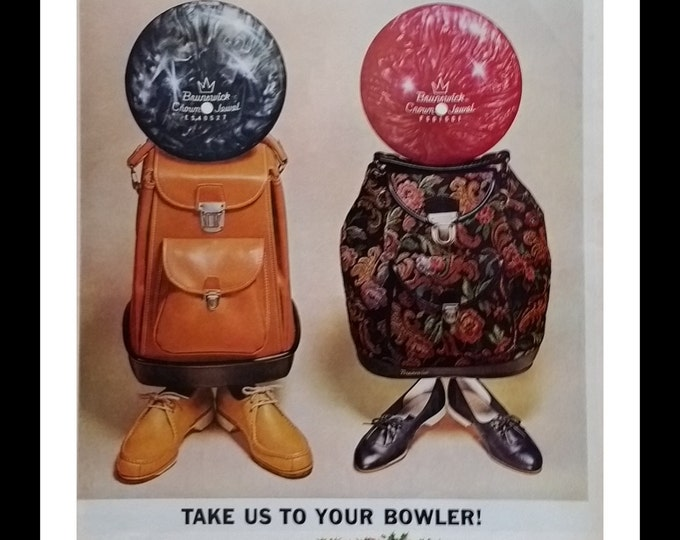 Fun bowling mid century modern ad.  'Take us to your Bowler' for Brunswick.  His Hers ball bag & shoes.  Cute and Fun ad.  Bowling Fans.