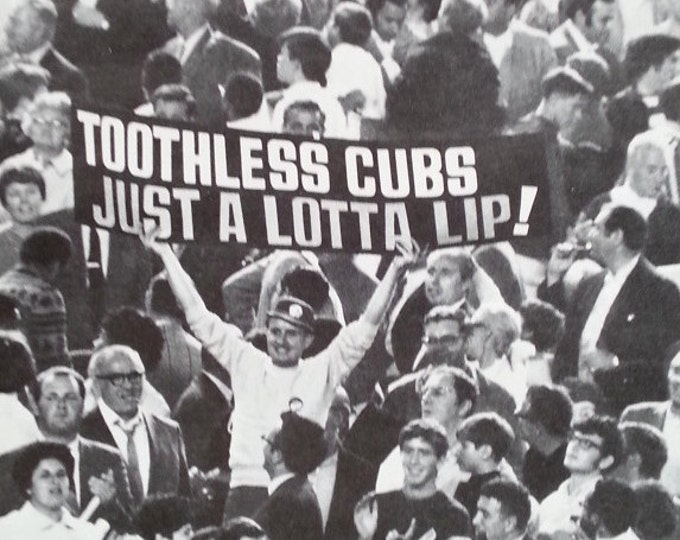 Chicago Cubs WIN!  Old- 1969 Cubs OUT!  Perrenial Losers Club.  Cubs love to be Losers.  BW Photo Fan Sign.  13 x 10.