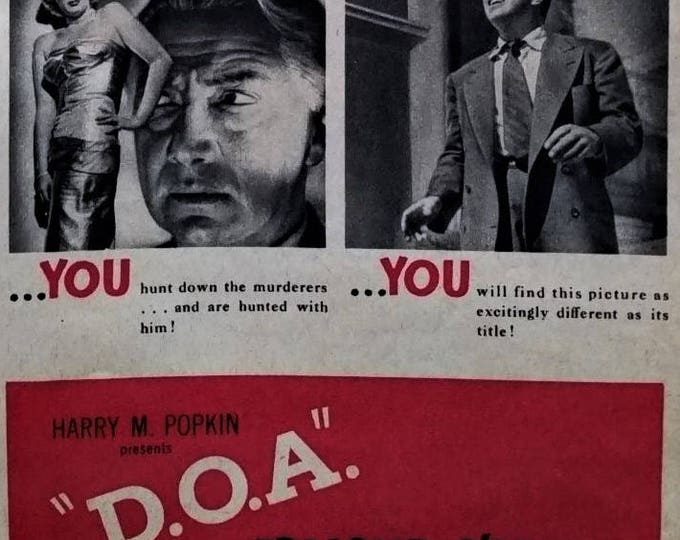"""Film Noir Poster """"D.O.A."""" 1949 Classic of Genre Rudolph Maté Poisoning San Fran setting Movie Room Man Cave 1/2 pp 13x11 Ready for Framing."""