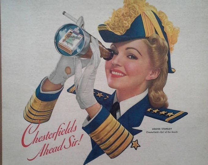 Cigarette Girl Ad for Chesterfields 1940s.  Illustrated Blond Admiral's Uniform.  Navy Ready.  Fun ad.  Classic.  11x14.  Ready for Framing.
