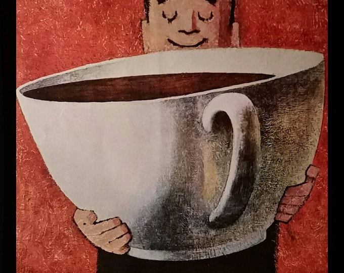 Coffee ad Large Cup Illustration Coffee-holic.  Great kitchen art.  Coffee room or for Coffee lovers.  13 x 10.  Ready for Frame