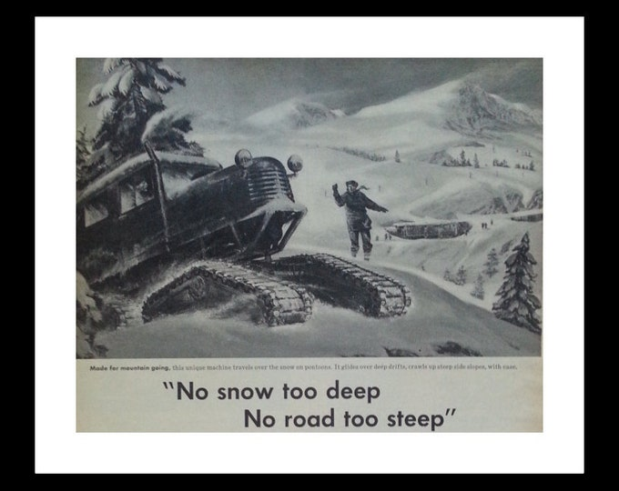 Snowy Mountain Trawlers 50s Skiers CO Deep Snow Cool Machines Pontoons Tracked Wheels Winter Sports  BW Illustration 13x10 Ready Framing.