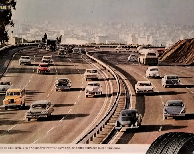 San Fran Bay Shore Freeway North California Road Wanderlust 60s Model Land Rover Plymouth Savoy 50s Hudson Hornet Buick Bridgestone Ad