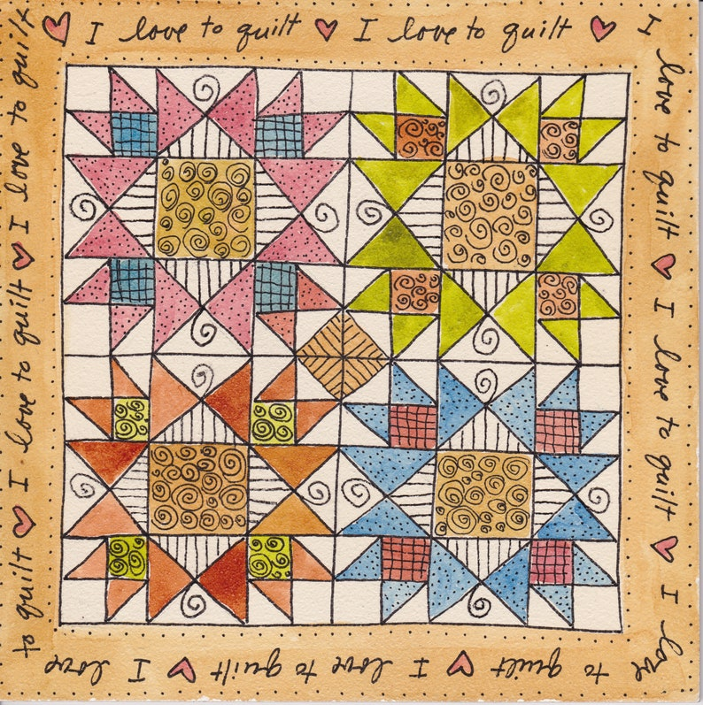 I Love to Quilt  original watercolor painting by Pam image 0