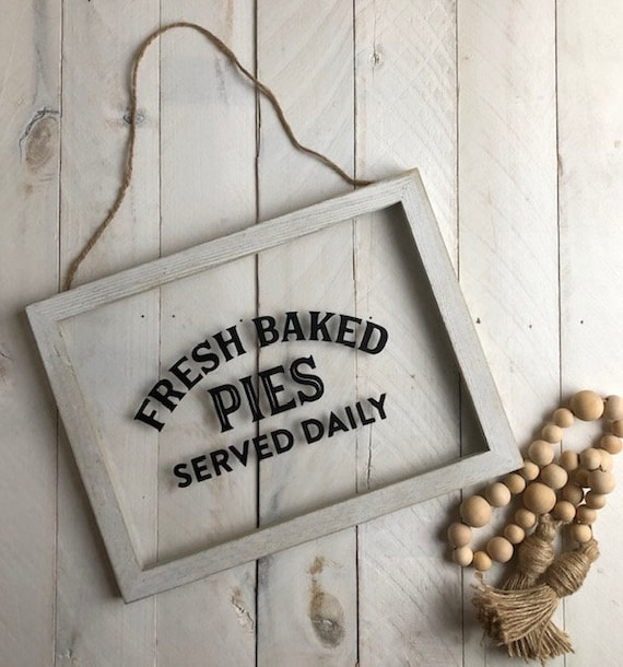 """/""""Fresh Baked Pies Served Daily/"""" Farmhouse Decor Rustic Wood Sign Framed"""