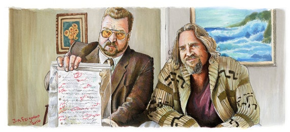 The Big Lebowski - You're killing Your Father Larry  Poster Print