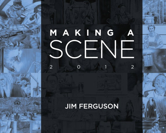 Making a Scene - Jim Ferguson 2012 Movie scene art book.