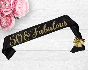 50 and Fabulous - Fifty and Fabulous - Birthday Sash - 50th Birthday - 50 Sash - Personalized Sash - 40th Birthday - 30th Birthday