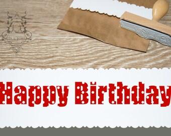 • • • Text stamp polka • dots • • HAPPY BIRTHDAY • •