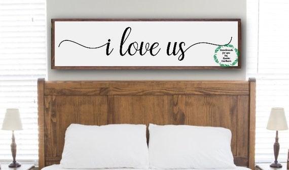 Master Bedroom Wall Decor / Master Bedroom Sign / Bedroom Wall Decor / I  Love Us Sign / Farmhouse Bedroom / Large Bedroom Sign / Framed Sign