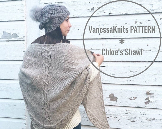 Featured listing image: KNITTING PATTERN - Chloe's Shawl // Lightweight - Cabled // Written & Charted Instructions + Video Tutorial // Level: Intermediate