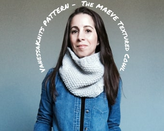 KNITTING PATTERN - The MAEVE // Textured Cowl // Two Size Options // Includes Pictures // Level: Easy