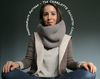 CROCHET PATTERN - The CHARLOTTE // Simple Crocheted Cowl - Snood // Includes Pictures // Level: Beginner / Easy