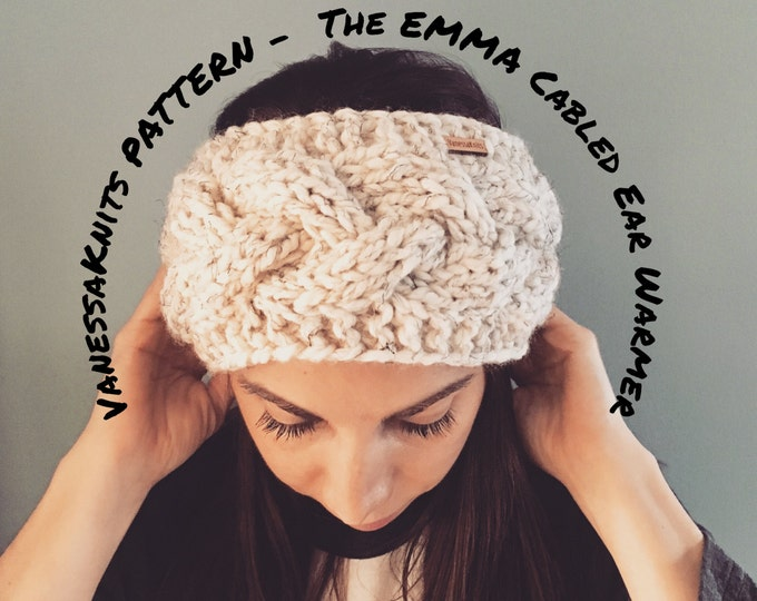 Featured listing image: KNITTING PATTERN - The EMMA // Cabled Ear Warmer - Headband // Includes Pictures // Level: Easy